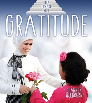 Step forward with gratitude /  Shannon Welbourn.