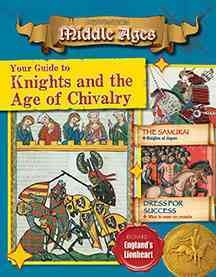 Your guide to knights and the age of chivalry /  Cynthia O'Brien. - Cynthia O'Brien.