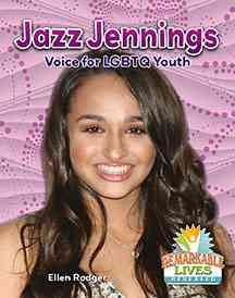 Jazz Jennings : Voice for Lgbtq Youth