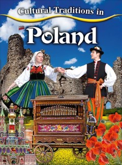 Cultural traditions in Poland /  Linda Barghoorn.