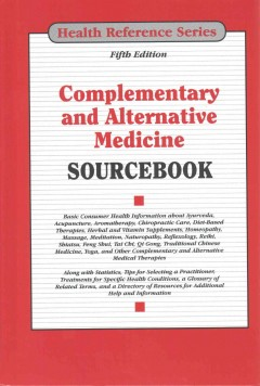 Complementary and alternative medicine sourcebook : basic consumer health information about ayurveda, acupuncture, aromatherapy, chiropractic care, diet-based therapies, guided imagery, herbal and vitamin supplements, homeopathy, massage, meditation, naturopathy, pilates, reflexology, reiki, shiatsu, tai chi, qi gong, traditional chinese medicine, yoga, and other complementary and alternative medical therapies ; along with statistics, tips for selecting a practitioner, treatments for specific health conditions, a glossary of related terms, and a directory of resources for additional help and information / [Keith Jones, Managing Editor].