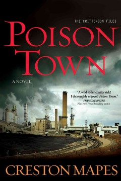 Poison town /  Creston Mapes.