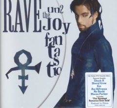 Rave un2 the joy fantastic /  [Prince].