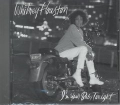 I'm your baby tonight /  Whitney Houston.