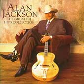 The greatest hits collection /  Alan Jackson. - Alan Jackson.
