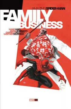 Amazing Spider-man - Family Business