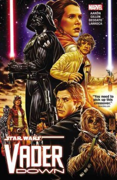 Star Wars.  story, Jason Aaron & Kieron Gillen ; artists, Mike Deodato, Salvador Larroca.
