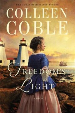 Freedom's light /  Colleen Coble.