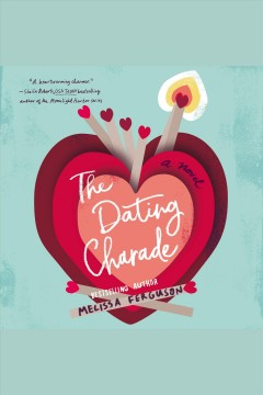 The dating charade /  Melissa Ferguson.