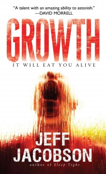 Growth /  Jeff Jacobson.