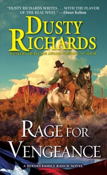 Rage for vengeance /  Dusty Richards. - Dusty Richards.