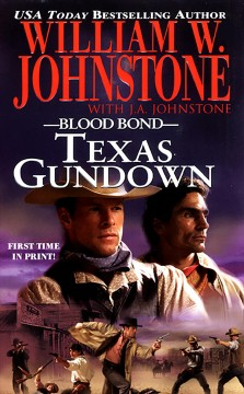 Texas gundown /  William W. Johnstone with J.A. Johnstone.