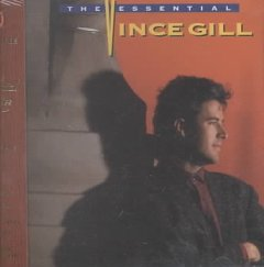 The essential Vince Gill.