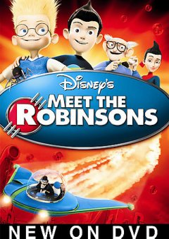 Meet the Robinsons /  Walt Disney Animation Studios ; Walt Disney Pictures ; produced by Dorothy McKim ; screenplay by Jon Bernstein, Michelle Spitz, Don Hall, Nathan Greno, Aurian Redson, Joe Mateo, Stephen Anderson ; directed by Stephen Anderson.