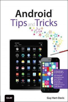 Android tips and tricks /  Guy Hart-Davis.