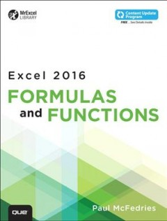 Excel 2016 formulas and functions /  Paul McFedries. - Paul McFedries.