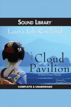 The cloud pavilion /  Laura Joh Rowland.