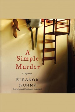 A simple murder : a mystery / Eleanor Kuhns.
