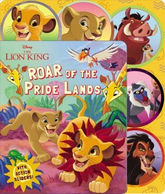 Roar of the pride lands /  written by Maggie Fischer ; illustrated by Mike Jackson ; designed by Mariel Lopez-Cotero.