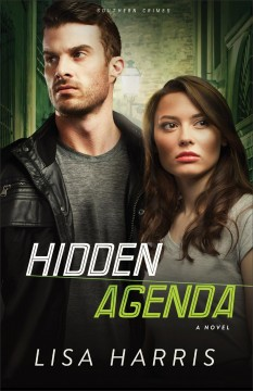 Hidden agenda : a novel / Lisa Harris.