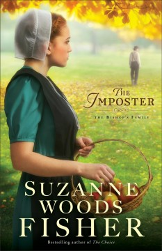 The imposter : a novel / Suzanne Woods Fisher.