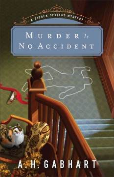 Murder is no accident /  A.H. Gabhart.