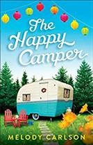 The happy camper /  Melody Carlson. - Melody Carlson.