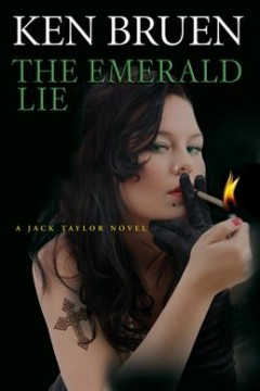 The emerald lie /  Ken Bruen. - Ken Bruen.