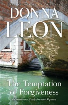 The temptation of forgiveness /  Donna Leon. - Donna Leon.