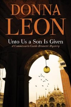 Unto Us A Son Is Given / Donna Leon