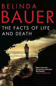 The facts of life and death /  Belinda Bauer.