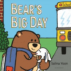 Bear's big day /  by Salina Yoon. - by Salina Yoon.