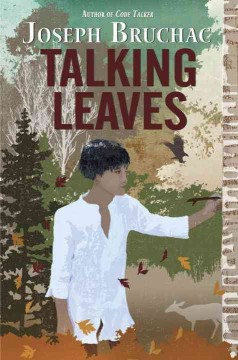 Talking leaves /  by Joseph Bruchac. - by Joseph Bruchac.