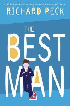 The best man /  Richard Peck.