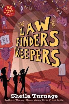 The law of finders keepers /  Sheila Turnage. - Sheila Turnage.