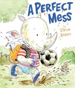 A perfect mess /  Steve Breen. - Steve Breen.