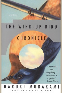 The wind-up bird chronicle : a novel / Haruki Murakami.