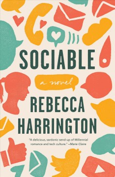 Sociable : a novel / by Rebecca Harrington.