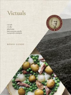Victuals : an Appalachian journey, with recipes / Ronni Lundy ; photographs by Johnny Autry. - Ronni Lundy ; photographs by Johnny Autry.