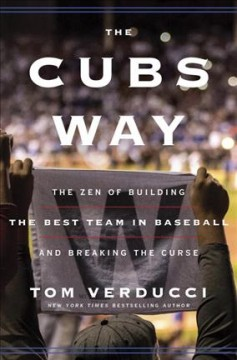 The Cubs Way / Tom Verducci