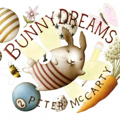 Bunny dreams /  Peter McCarty. - Peter McCarty.
