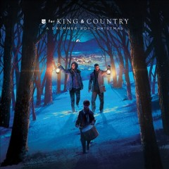 A drummer boy Christmas / For King & Country - For King & Country