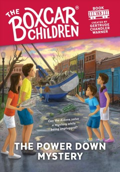 The power down mystery /  created by Gertrude Chandler Warner ; illustrated by Anthony VanArsdale.