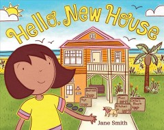 Hello, new house /  Jane Smith. - Jane Smith.