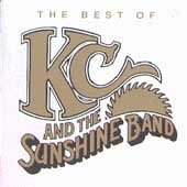 The best of KC and the Sunshine Band /  [all tracks written, arranged, and produced by Harry Wayne Casey & Richard Finch].