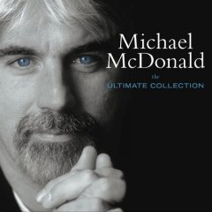 The ultimate collection /  Michael McDonald. - Michael McDonald.