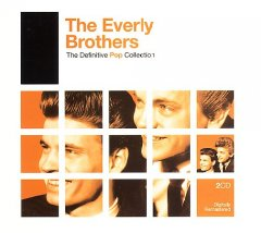 The definitive pop collection /  the Everly Brothers.