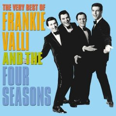 The very best of Frankie Valli & the Four Seasons.
