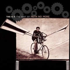This is it : The best of Faith No More.