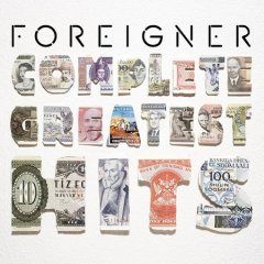 Complete greatest hits /  Foreigner. - Foreigner.